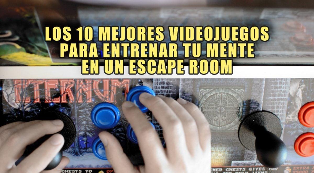 Los 10 mejores videojuegos para entrenar tu mente en un Escape Room