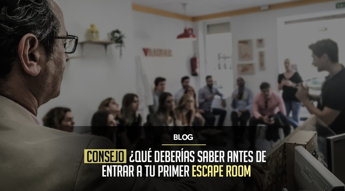 ¿Qué deberías saber antes de entrar a tu primer Escape Room?